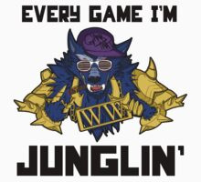 Every Game I'm Junglin'