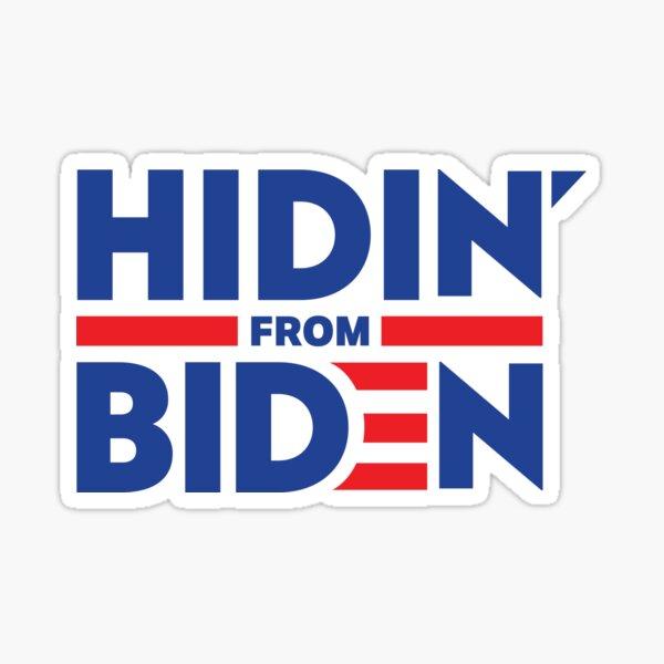 Hidin From Biden Sticker