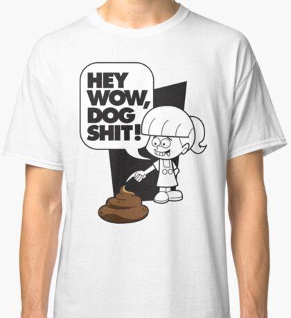 Wow Dog Sh*t Classic T-Shirt