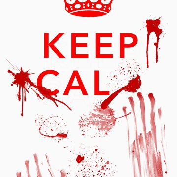 Keep Cal.......Too Late by Leebo616