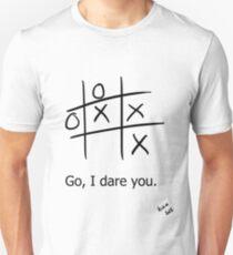 Go i dare you. T-Shirt