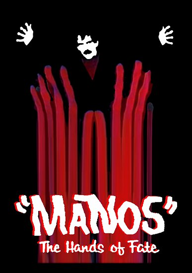 Manos The Hands of Fate Poster by Margaret Bryant