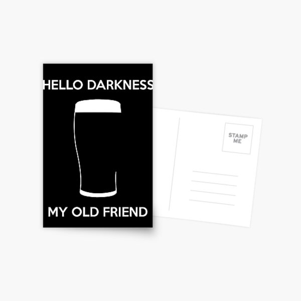 Hello Darkness My Old Friend - Bière pression Carte postale