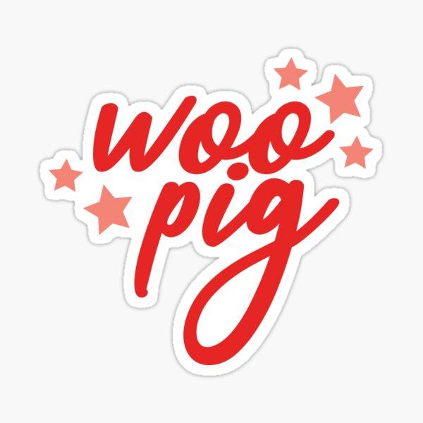 Woo Pig Sticker Sticker
