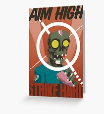 Aim High, Strike Hard Greeting Card