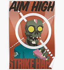 Aim High, Strike Hard Poster