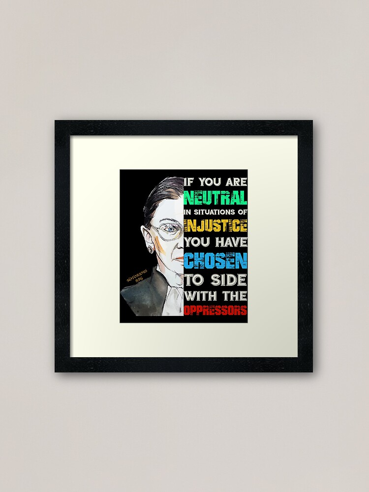 Alternate view of Notorious RBG Ruth Bader Ginsburg Feminist Quote Gift product Framed Art Print
