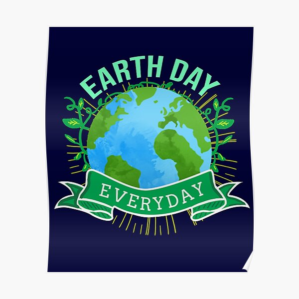 Earth Day 2021 Posters | Redbubble