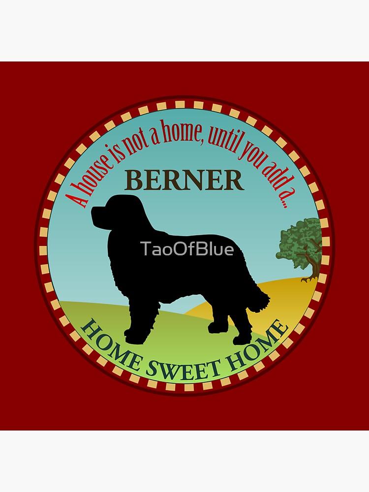 Home Sweet Home - Berner (2) by TaoOfBlue