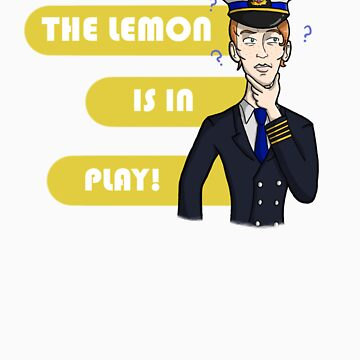 The Lemon Is In Play! by AimeeGallifrey