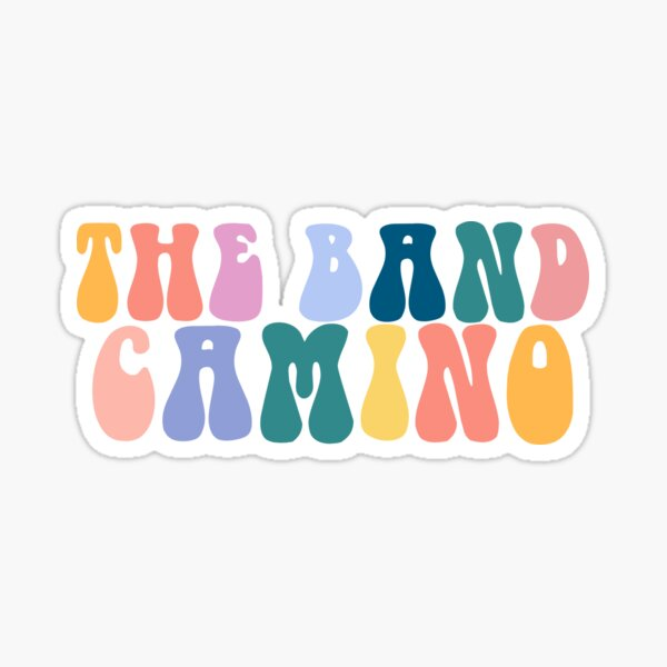 The Band CAMINO Vibes  Sticker