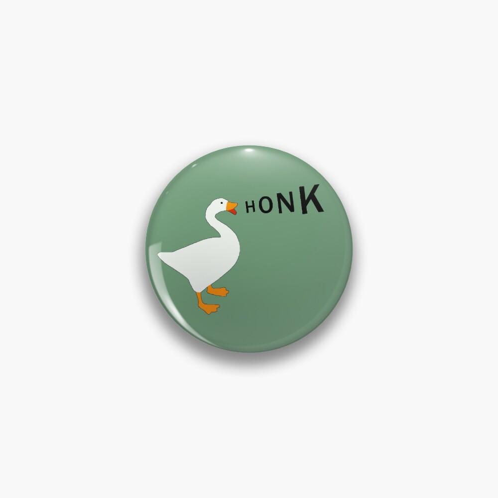 HONK: Untitled Goose Game  Pin