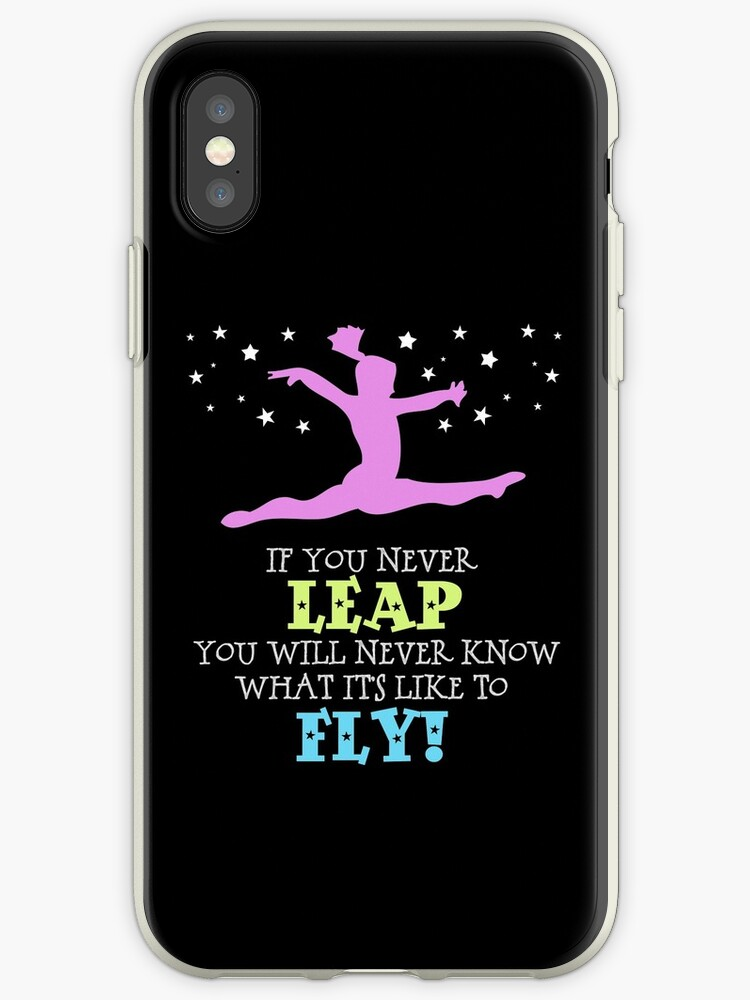 new product ed5b0 66593 'Gymnastics - If You Never Leap' iPhone Case by gollygirls
