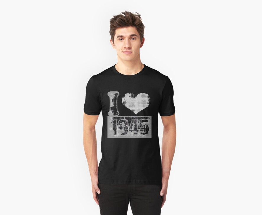 Vintage I love 1945 T-Shirt by Nhan Ngo