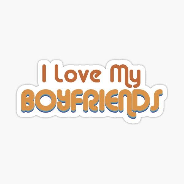 I Love My Boyfriends Retro Throuple and Polyamory  Sticker