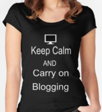 Keep Calm and Carry on Blogging Women's Fitted Scoop T-Shirt
