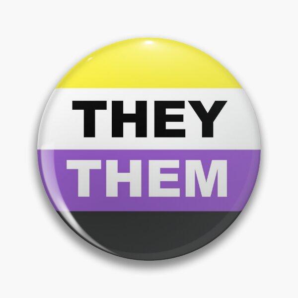 They them non binary pronouns  Pin