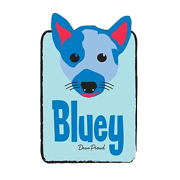 Bluey by dprowd
