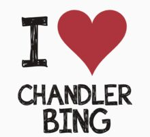 I LOVE CHANDLER BING