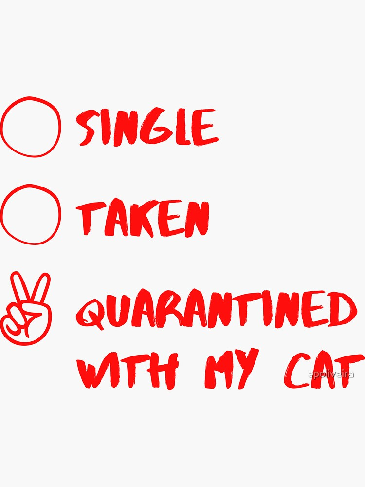 single, taken quarantined with a cat by epoliveira