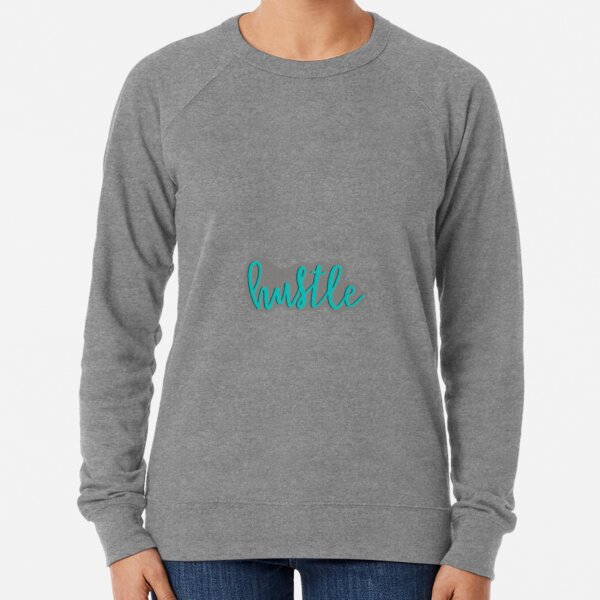 Hustle - grey and blue Lightweight Sweatshirt