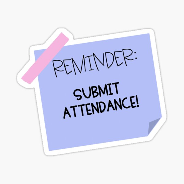 SUBMIT ATTENDANCE Sticker