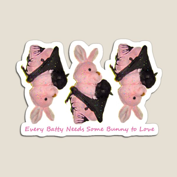 Batzilla - Every Batty Needs Some Bunny to Love (Green Background)  Magnet