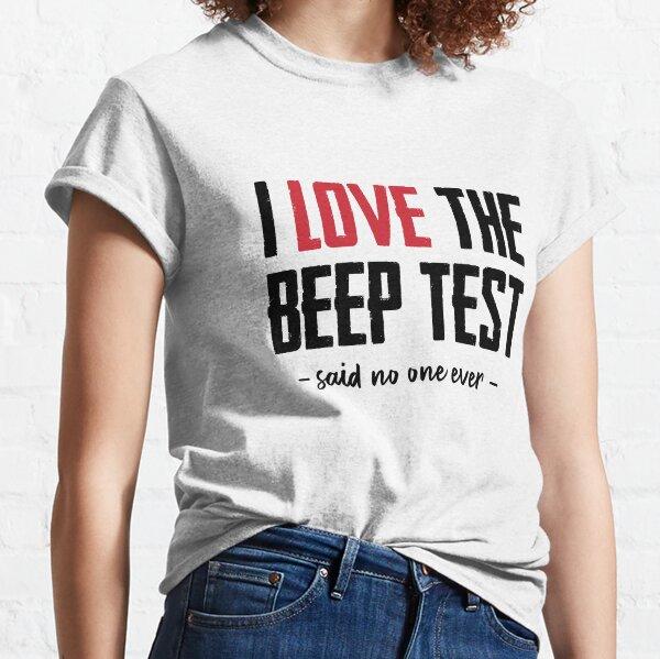 I Love the Beep Test Classic T-Shirt