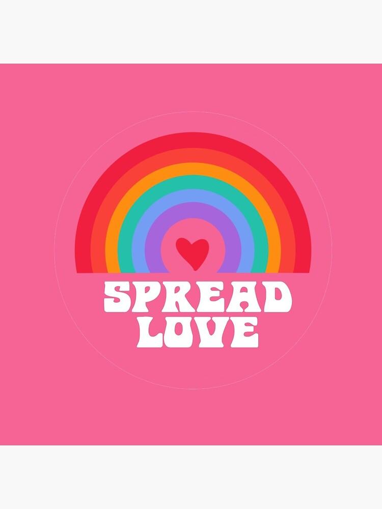 Rainbow Spread Love!! by julietsart