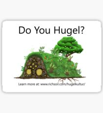 Do You Hugel? Sticker