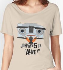Johnny 5 is ALIVE! Women's Relaxed Fit T-Shirt