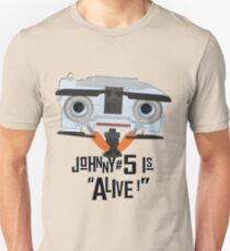 Johnny 5 is ALIVE! Slim Fit T-Shirt