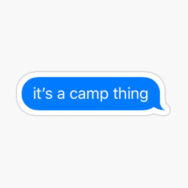 It's a camp thing Sticker