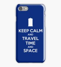 Keep Calm and Travel Time and Space iPhone Case/Skin
