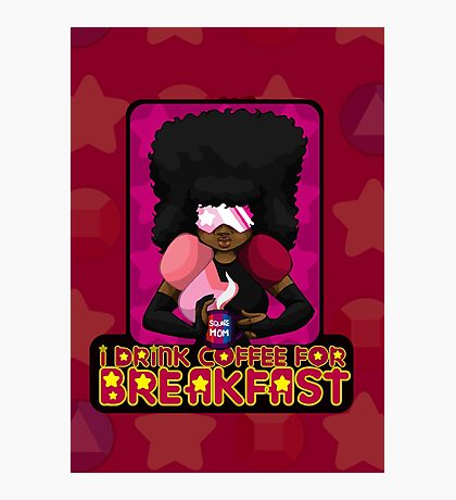I Drink Coffee for Breakfast Photographic Print