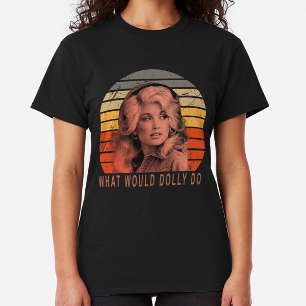 Dolly Parton What Would Dolly Do Vintage T-Shirt Xmas Gift Unisex Tee Classic T-Shirt