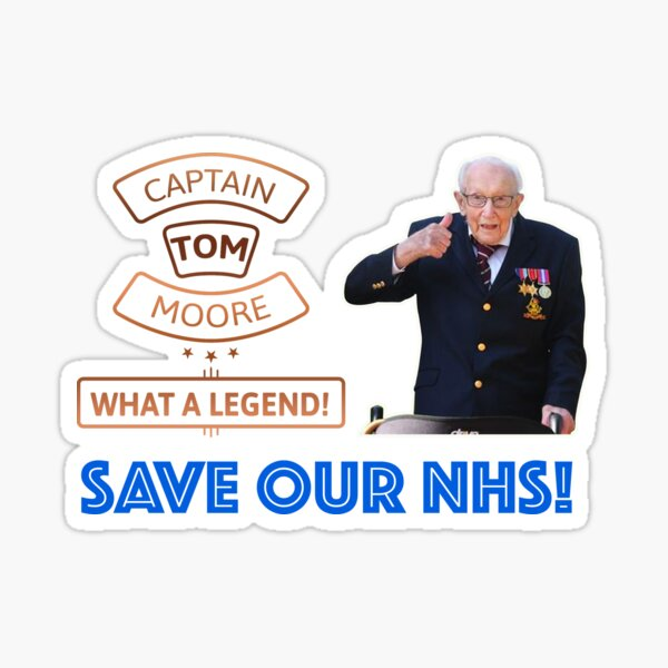 Captain Tom Moore Save Our NHS Sticker