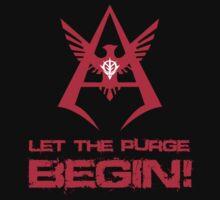 LET THE PURGE BEGIN! | Unisex T-Shirt
