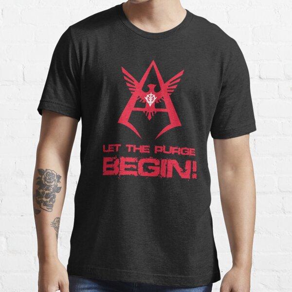 LET THE PURGE BEGIN! Essential T-Shirt