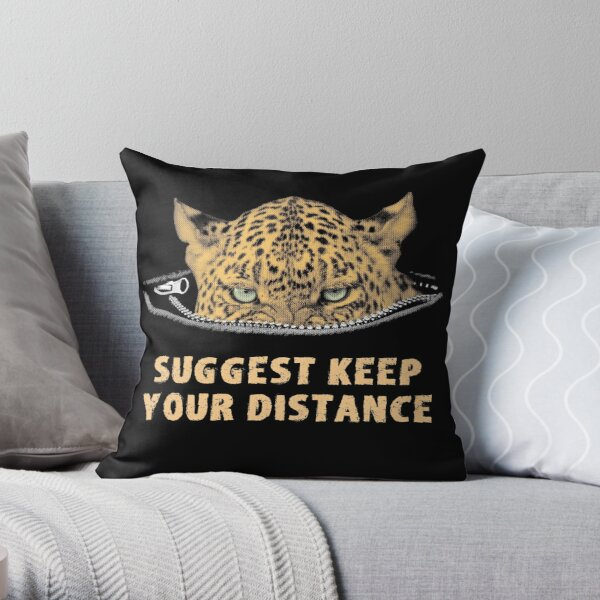 Angry Leopard Keep Your Distance Social Distancing Throw Pillow