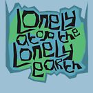 Universal Loneliness by Shoul