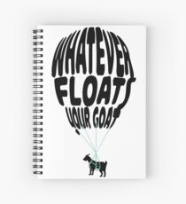 whatever floats your goat Spiral Notebook