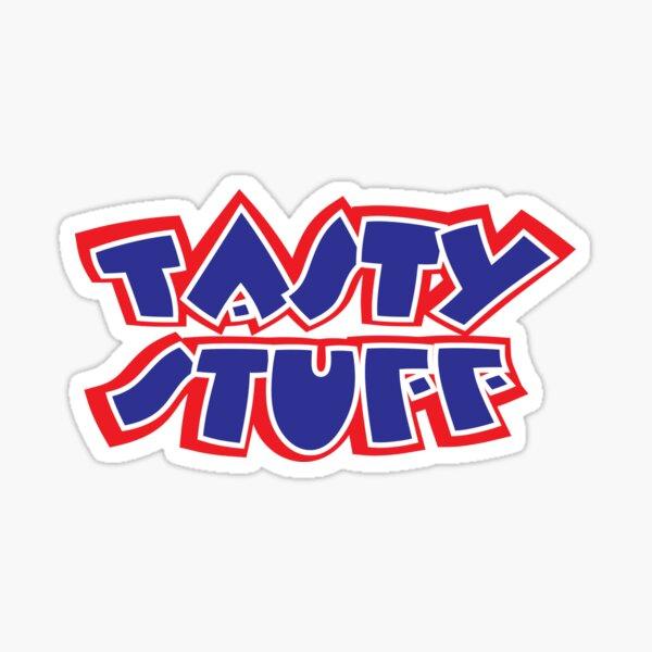Tasty Stuff Sticker