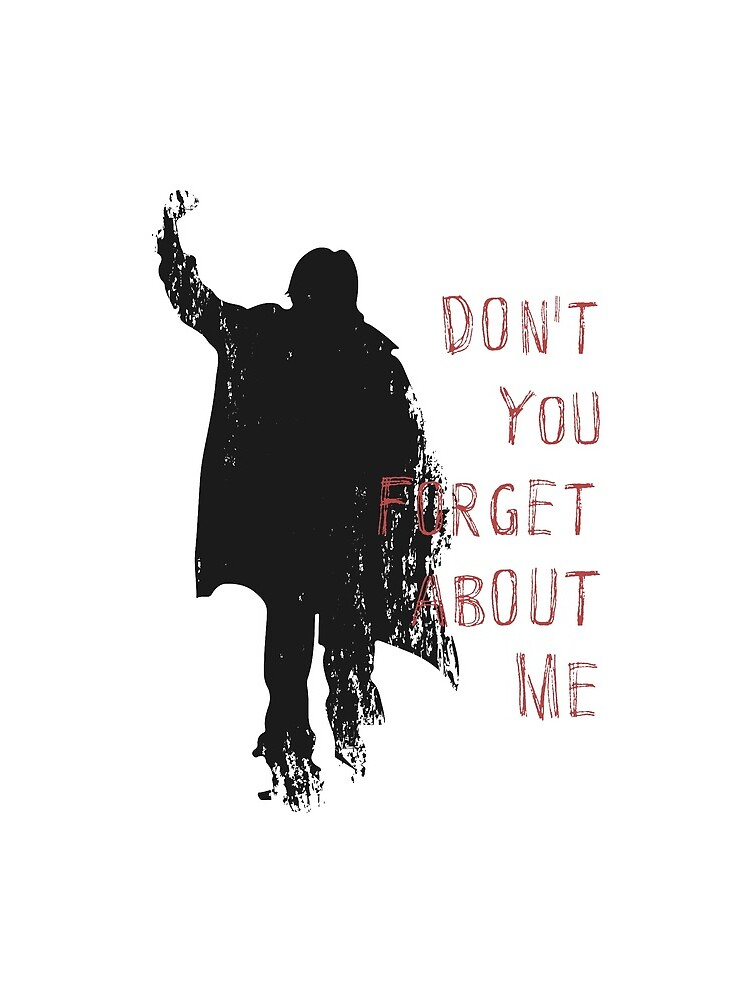 Don't You Forget About Me, 1985. Artwork for Wall Art, Prints, Posters, Tshirts, Men, Youth, Women by clothorama