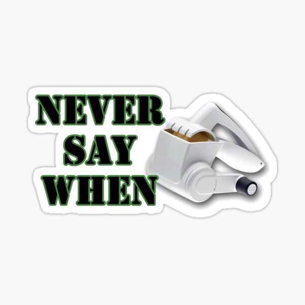Olive Garden Never Say When Sticker