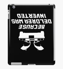 Because Delorean Was Inverted iPad Case/Skin