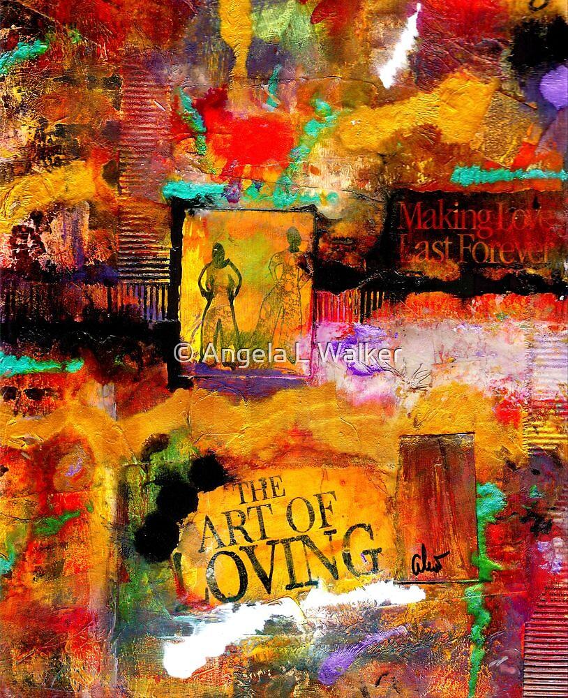 The Art of Loving by © Angela L Walker