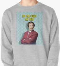 You Stay Classy San Diego, Ron Burgundy - Anchorman Pullover