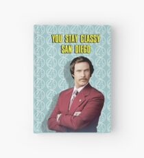 You Stay Classy San Diego, Ron Burgundy - Anchorman Hardcover Journal