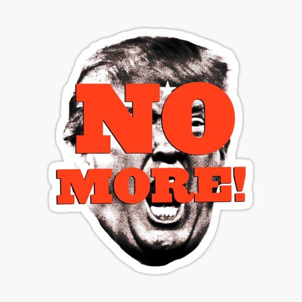 NO MORE! Sticker